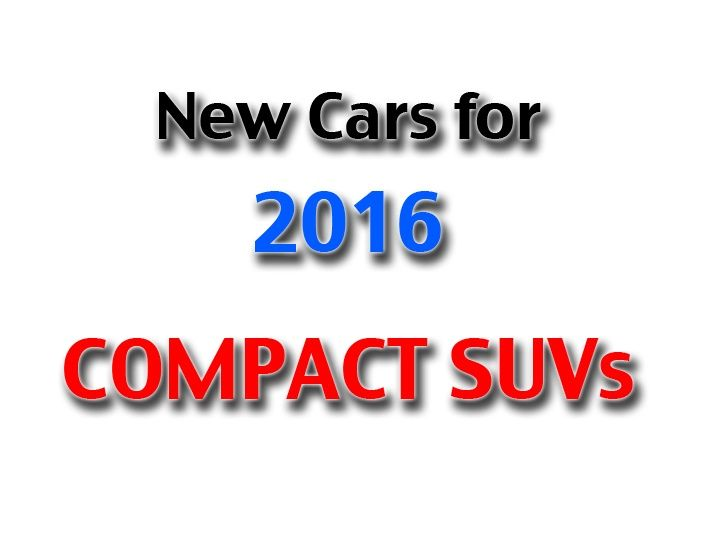 Compact SUVs coming in 2016