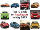 Top 10 deals on hatchbacks in May 2015