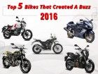 Top 5 Bikes That Made A Buzz In 2016