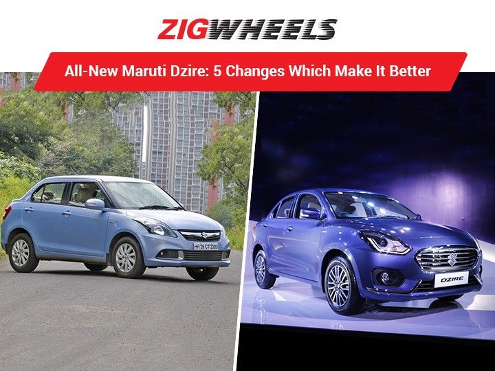 All-New Maruti Dzire: 5 Changes Which Make It Better