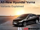 All New Hyundai Verna - Variants And Pricing Explained
