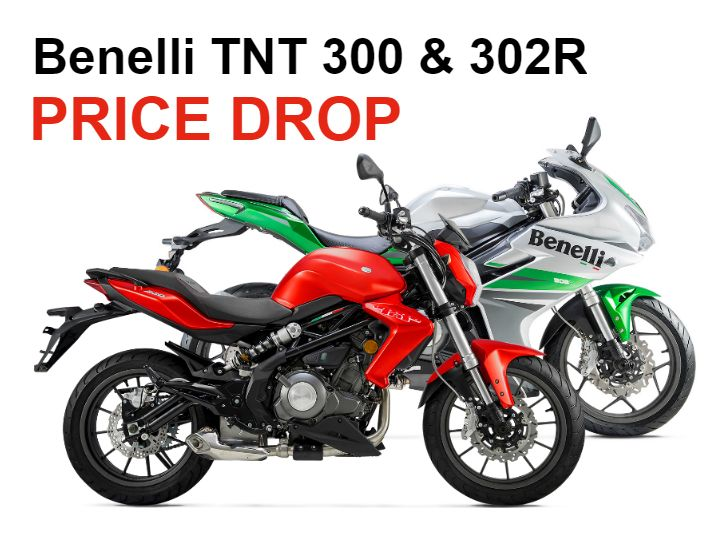 Benelli TNT 300 and 302R price drop